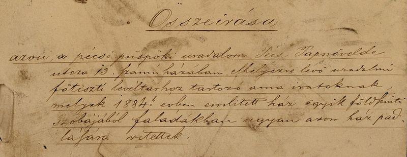 A Pécsi Püspöki Uradalom 18–19. századi iratanyaga kerestetik