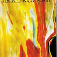 Imádkozzál. (Budapest, 1978.) – A mű, amely először csak a szerző neve nélkül jelenhetett meg.